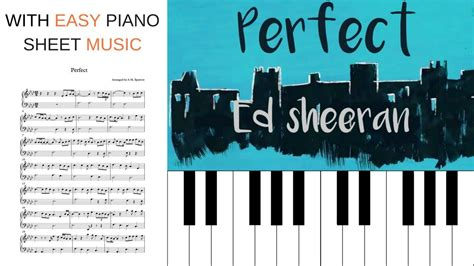 tutorial perfect keyboard perfect by ed sheeran piano tutorial with easy sheet