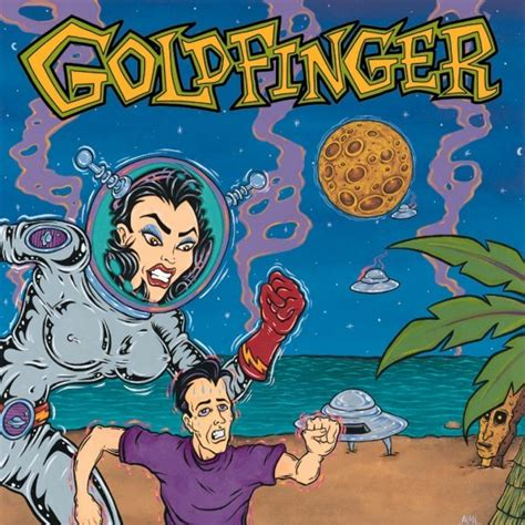 Goldfinger Here In Your Bedroom | goldfinger here in your bedroom lyrics genius lyrics