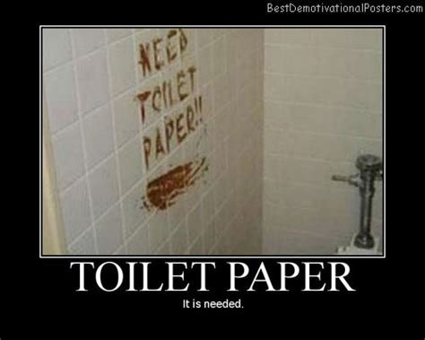 toilet paper funny recycled toilet paper demotivational poster
