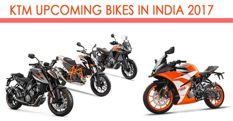 Upcoming Ktm Bikes In India Ktm Upcoming Bikes Waiting For Indian Roads In 2017 Sagmart
