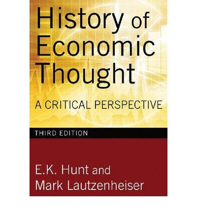 A History Of Economic Thought history of economic thought e k hunt 9780765625991