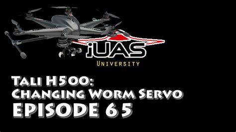 Walkera Tali H500 Worm Dervo Walkera Tali H500 How To Change A Worm Servo Ucdrone