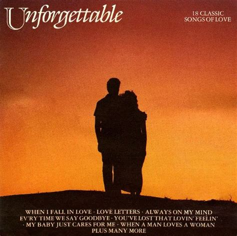 theme song unforgettable love unforgettable 18 classic songs of love various artists