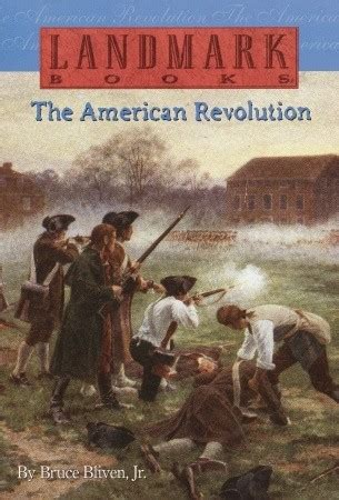 revolution books the american revolution by bruce bliven jr reviews