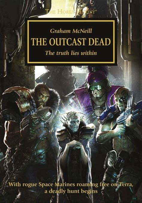 The Outcast Dead heresy turned all the way up spoilers always quot the outcast dead quot by graham mcneill