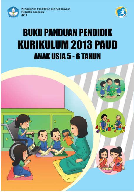 Buku Belajar Membaca Dengan Metode Gasuka Usia 3 6 Tahun gratis buku panduan pendidik kurikulum 2013 paud usia 5 6 tahun belajar membaca menulis