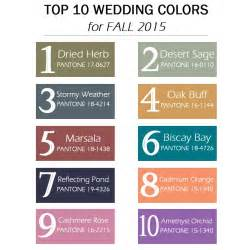 top 10 colors 2017 top 10 wedding colours for autumn 2015 from pantone chic
