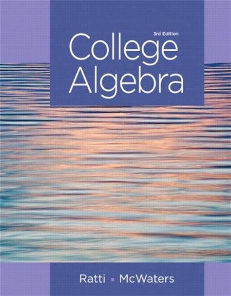 college algebra textbook package edition ebook isbn 9780321917409 college algebra plus new mymathlab