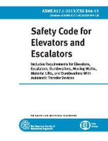 film industry recommended safety code asme a17 1 safety code for elevators and escalators 2013