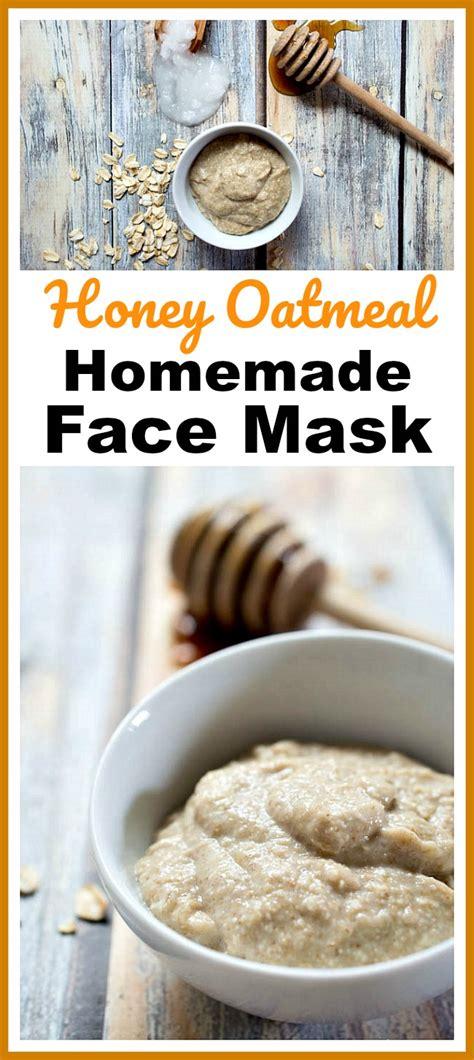 oatmeal mask diy honey oatmeal mask easy diy prodcut
