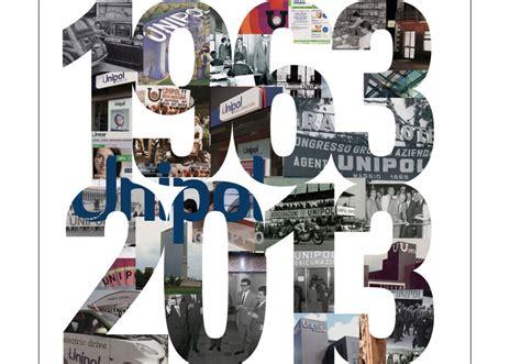unipol bologna filiali anno celebrativo dei primi 50 anni unipol gruppo unipol