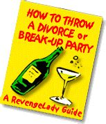 divorce on how to throw a themed divorce books how to throw a divorce