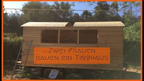 tiny haus bauen tiny haus tinyhaus bauen unter 2000 tinyhouse