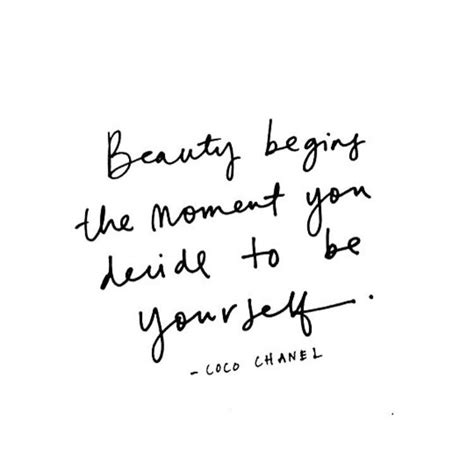 beauty begins the moment you decide to be yourself the