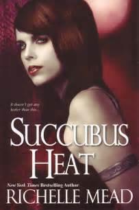 Richelle Mead Succubus Heat succubus heat by richelle mead 187 a succubi s tale
