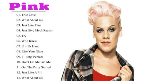 best greatest hits pink greatest hits 2018 best songs of pink 2018