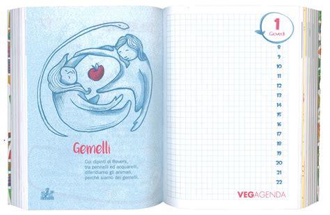 vegagenda 2017 il libro agenda dei vegani e vegetariani italiani