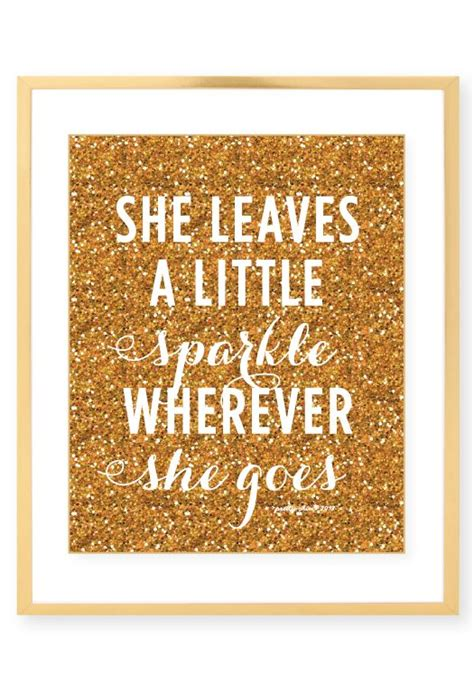 printable glitter quotes she leaves a little sparkle wherever she goes print art
