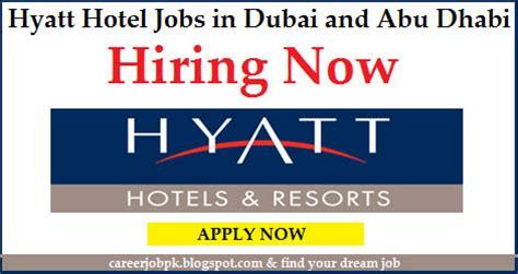 hotel front desk jobs near me hyatt hotel jobs in dubai and abu dhabi