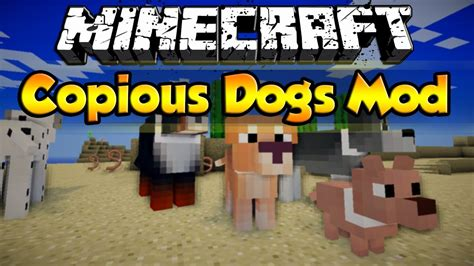Mods In Minecraft Dogs | minecraft copious dogs mod add new dog breeds to