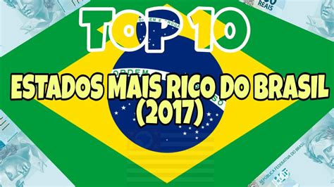 Os 10 Estados Mais Ricos Do Brasil 2015 Youtube | os 10 times mais ricos do brasil em 2015 os 10 estados