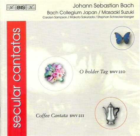 Bach Cantatas Suzuki Masaaki Suzuki Bach Collegium Japan Secular Cantatas