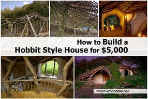 How To Make A House How To Build A Hobbit Style House For 5 000