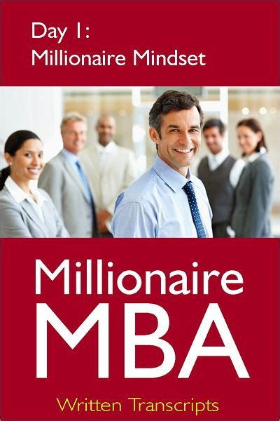 W Day Mba by Millionaire Mba Day 1 Millionaire Mindset By Millionaire