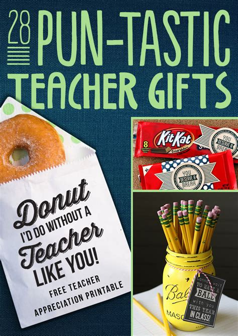 28 pun tastic teacher gifts