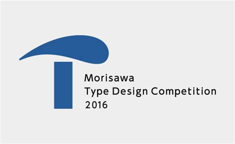 design competition worldwide morisawa international type design competition 2016