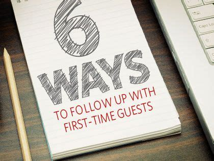ways to start the church 13feature 6 ways to follow up with first time guests 0110