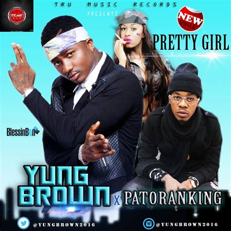 yung brown pretty girl ft patoranking prod young