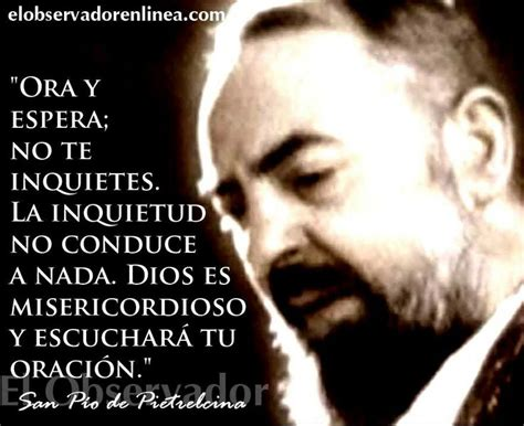 padre pio biography in spanish 23 best oracion images on pinterest spanish quotes