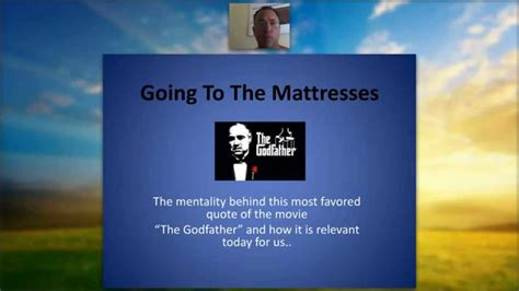 Go To The Mattresses Godfather by Going To The Mattresses