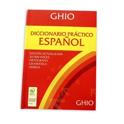 libro sonario o diccionario de diccionario pr 193 ctico espa 209 ol ghio tiendita 161 as 237 me gusta aprender