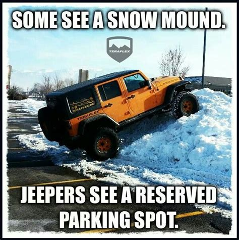 snow jeep meme 206 best jeep memes images on pinterest jeep stuff jeep