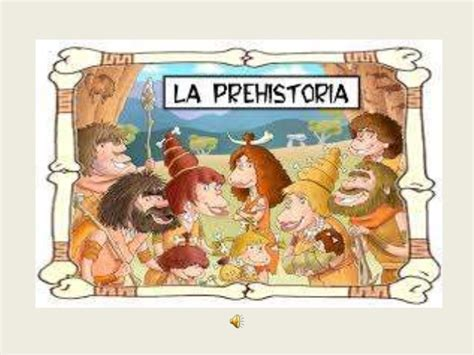 los superpreguntones la prehistoria proyecto prehistoria educaci 243 n infantil