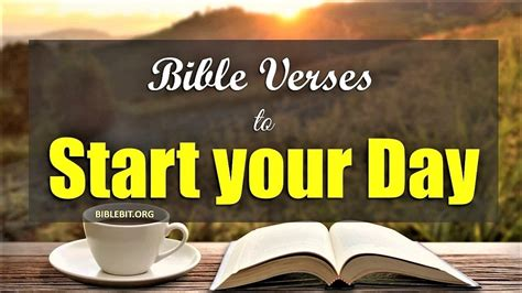 Start Your Day With Addict 3 by Morning Bible Verses To Start Your Day
