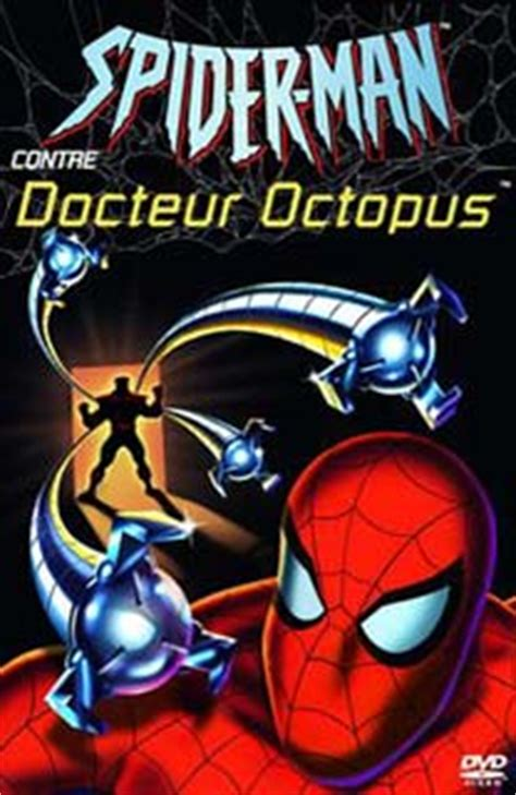 film marvel prochainement spiderman contre dr octopus film animation jeunesse