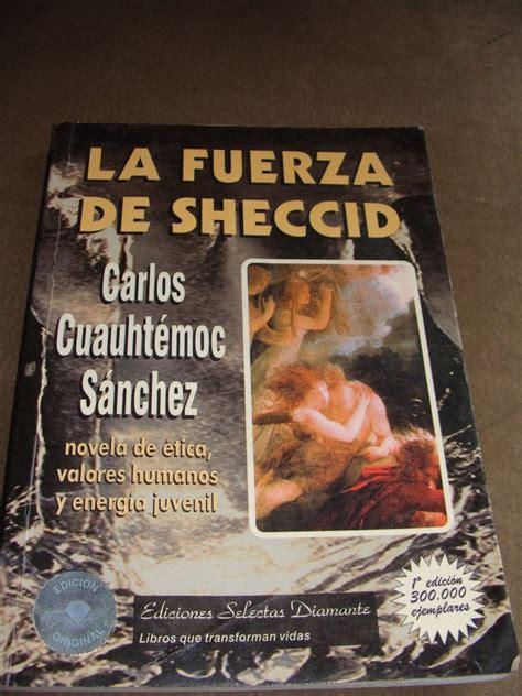 libro la fuerza de la libro la fuerza de sheccid carlos cuauhtemoc sanchez 120 00 en mercado libre