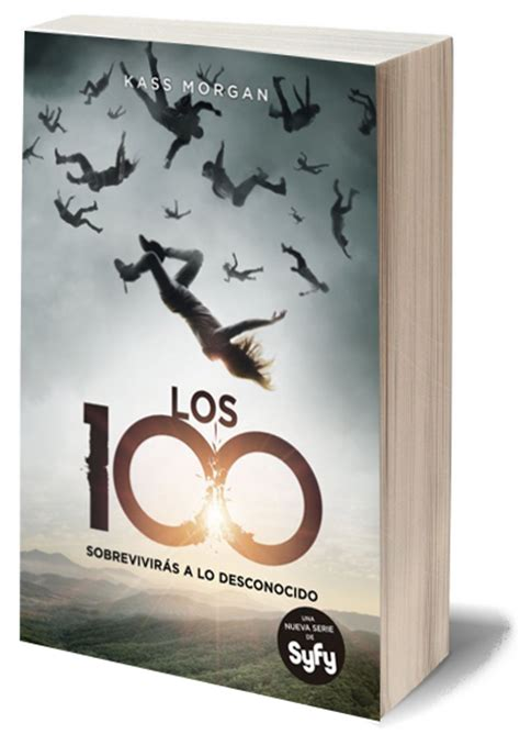 libro the 100 book one my favorite books rese 241 a los 100 kass morgan