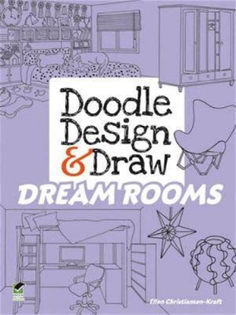 doodle and draw book doodle design draw rooms christiansen