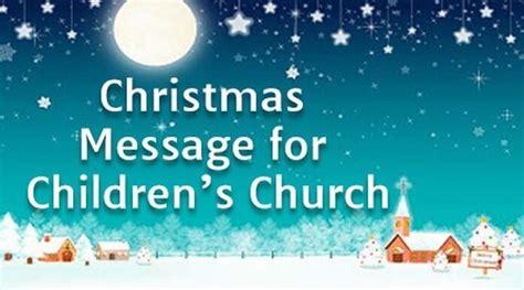 christmas message  childrens church