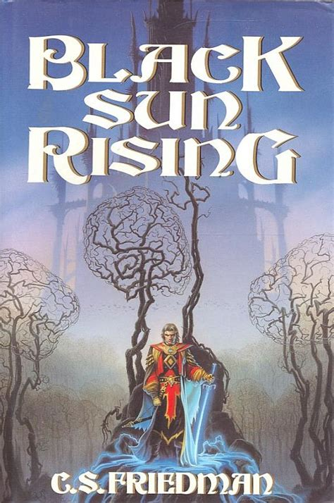 black sun rising the coldfire trilogy 1 by c s friedman risingshadow