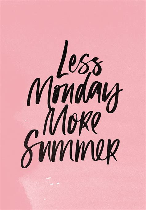 More On Monday The And Times Of The Thunderbolt Kid By Bill Bryson by Motivational Quotes Less Monday More Summer Soloquotes