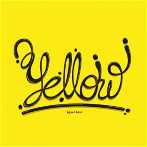 It Was All Yellow by Quotes Coldplay Yellow Quotesgram