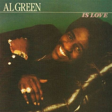 Al Green   Al Green Is Love   User Reviews   Album of The Year