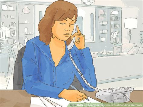 Steps To Obtain A Search Warrant 3 Ways To Anonymously Check Outstanding Warrants Wikihow