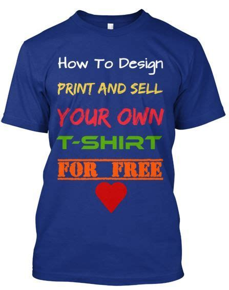 design a shirt and sell how to design print sell and ship your own t shirts at