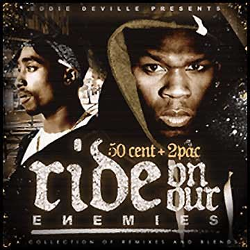 50 cent tupac 50 cent 2pac ride on our enemies mixtapetorrent